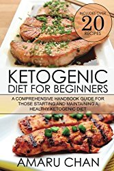 Ketogenic Diet: Ketogenic diet, cookbook, recipes, vegan diet, ketogenic cookbook, keto diet, paleo diet, weight loss (Healthy Living) (Volume 1)