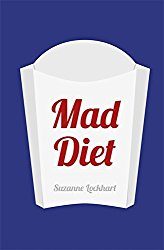 Mad Diet: How your diet can help you to lose weight and cure depression