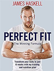 Perfect Fit: The Winning Formula: My guide to exercise and nutrition