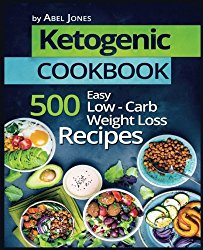Ketogenic Cookbook: 500 Easy Low-Carb Weight Loss Recipes