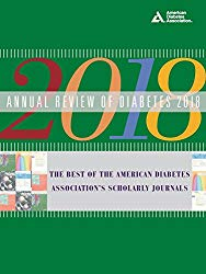 Annual Review of Diabetes 2018: The Best of the American Diabetes Association's Scholarly Journals