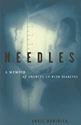 Needles: A Memoir Of Growing Up With Diabetes