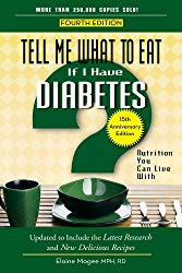 Tell Me What to Eat if I Have Diabetes, Fourth Edition: Nutrition You Can Live With