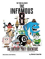 The Infamous 8: The Birthday Party Adventure (Top Food Allergies)