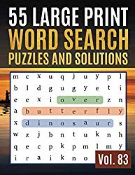 55 Large Print Word Search Puzzles and Solutions: Activity Book for Adults and kids Full Page Seek and Circle Word Searches to Challenge Your Brain ( Find Words for Adults & Seniors Vol. 83 )