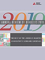 Annual Review of Diabetes 2019: The Best of the American Diabetes Association's Scholarly Journals