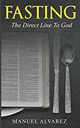 FASTING: The Direct Line To God