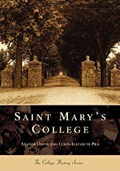Saint  Mary's  College    (IN)  (College History Series)
