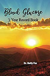 Blood Glucose 3 Year Record Book: Blood Sugar Log Book Tracker Monthly in 3 Years ,Diabetes Code ,Blood Sugar Diet ,Diabetic Diet Plans for Weight Loss,Obesity Code,diabetes books type 2 ( Volume 6 )