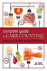 The Complete Guide to Carb Counting, 4th Edition: Practical Tools for Better Diabetes Meal Planning