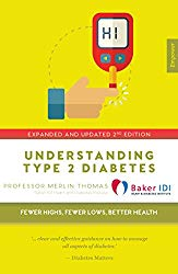 Understanding Type 2 Diabetes: Fewer highs, Fewer lows, Better health – Expanded and Updated 2nd Edition