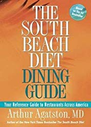 M.D. Arthur Agatston: The South Beach Diet Dining Guide : Your Reference Guide to Restaurants Across America (Paperback); 2005 Edition