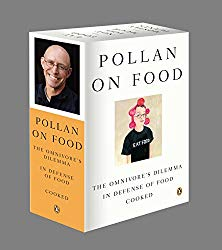 Pollan on Food Boxed Set: The Omnivore's Dilemma; In Defense of Food; Cooked
