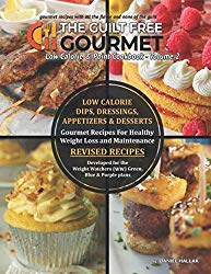 The Guilt Free Gourmet Cookbook Volume 2: Low Calorie and Point, Gourmet Dips, Dressings, Appetizers & Desserts for Weight Watchers (Guilt Free Gourmet Cookbooks)