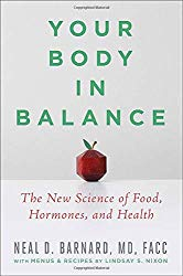 Your Body in Balance: The New Science of Food, Hormones, and Health